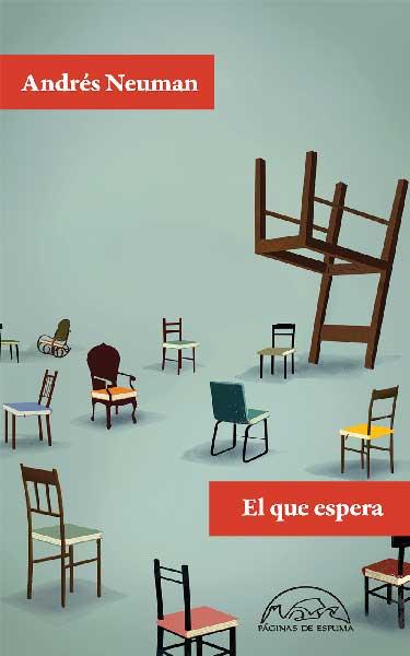 El que espera, de Andrés Neuman