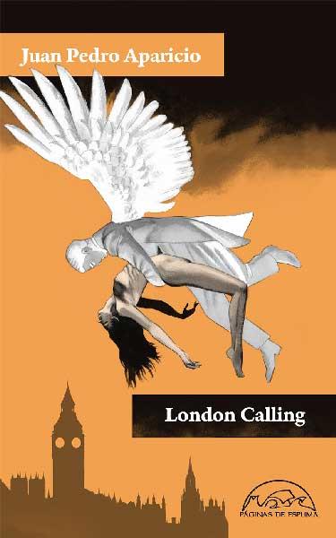 London Calling, de Juan Pedro Aparicio