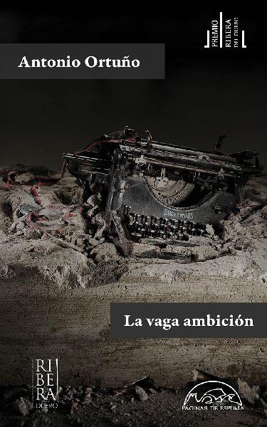 Vaga ambición, La
